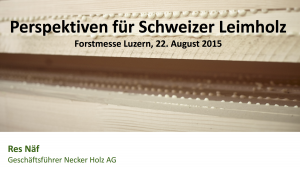 Perspektiven für Schweizer Leimholz